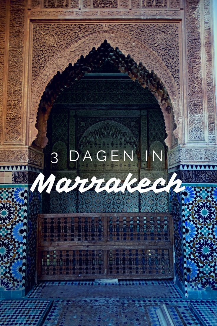 Wat te doen in Marrakech in 3 dagen?