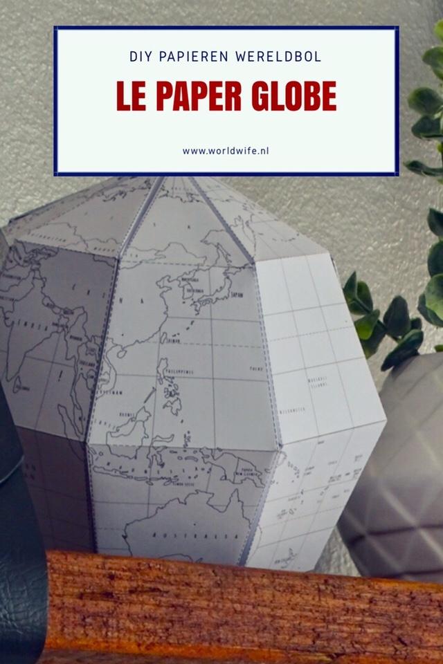 Le Paper Globe - DIY papieren wereldbol | www.worldwife.nl