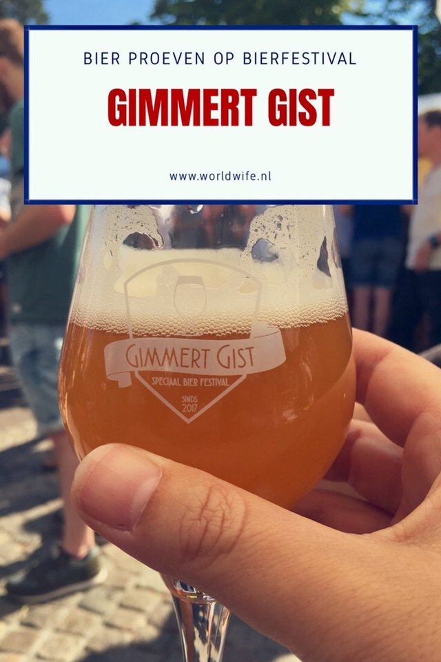 Bierfestival Gimmert Gist in Gemert - www.worldwife.nl