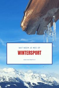 Wat neem je mee op wintersport? #winter #skien #Oostenrijk #Frankrijk #Tsjechië