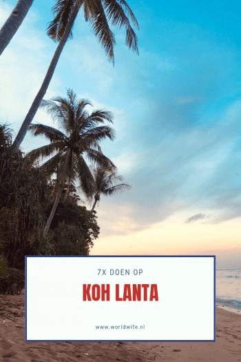 7 dingen om te doen op Koh Lanta #thailand #kohlanta