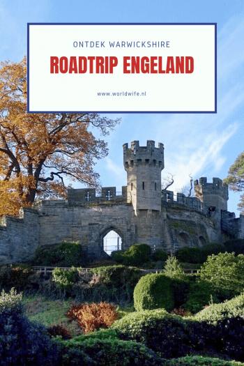 Tips voor een roadtrip door Warwickshire, Engeland