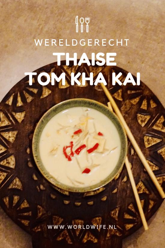 Maak nu zelf Tom Kah Kai met dit makkelijk recept #wereldgerecht #Thailand