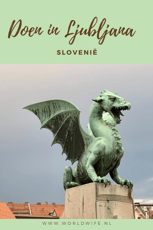 Tips voor een stedentrip naar Ljubljana, Slovenië
